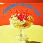 cherry is on top