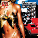 maximum dancehall