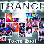 trance tokyo 2001